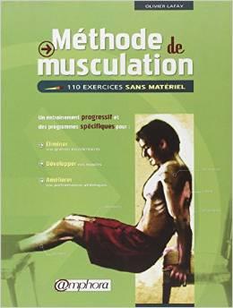 Livre en vente - Méthode de musculation : 110 exercices sans matériel – Olivier Lafay